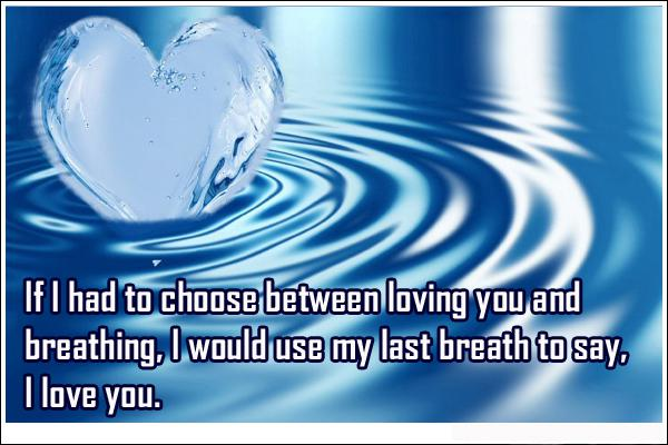 i love you quotes last breath to say i love you love